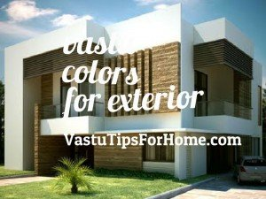 Vastu Shastra Colours Tips For Home Exterior