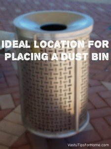 Ideal Location For Placing a Dust Bin As Per Vastu Shastra