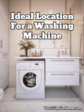 Ideal Location For a Washing Machine As Per Vastu Shastra