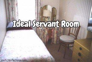 Ideal Servant Room As Per Vastu Shastra